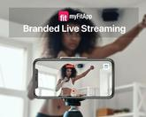 myFitApp launches branded live-streaming as part of its COVID-19 support package