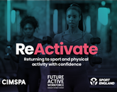 ReActivate will be free to use for 12 months for anyone working or volunteering in the sport and physical activity sector in England / CIMSPA