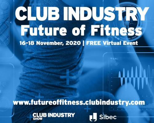 Featured supplier: Club Industry and Sibec unveil Future of Fitness virtual event to help reinvent the fitness industry