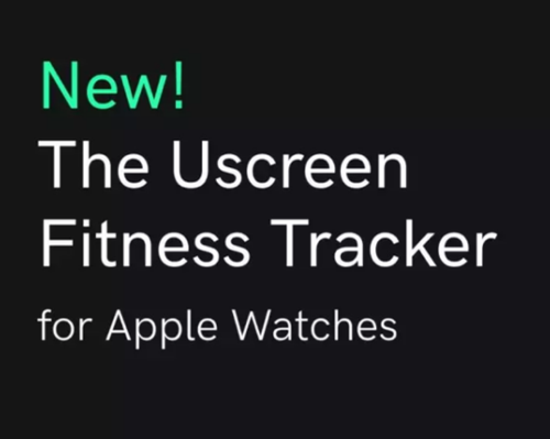 Uscreen announces first to market Apple Watch Fitness Tracker