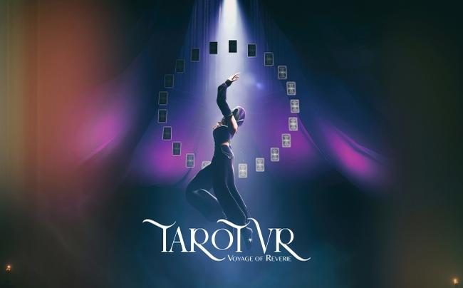 <i>Tarot VR: Voyage of Reverie</i> is the latest experience, based on 22 tarot cards